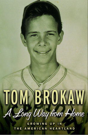 A Long Way From Home by Tom Brokaw