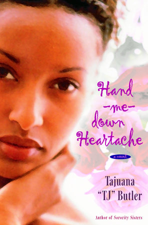 Hand-me-down Heartache by Tajuana Butler