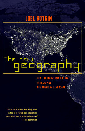 The New Geography by Joel Kotkin