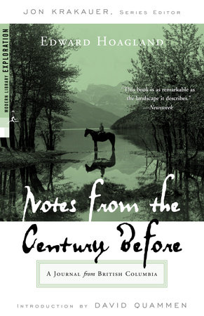 Notes from The Century Before by Edward Hoagland