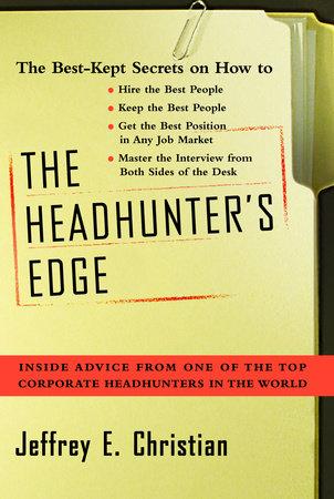The Headhunter's Edge by Jeffrey E. Christian