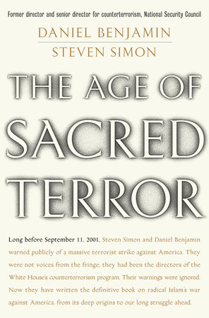 The Age of Sacred Terror by Daniel Benjamin and Steven Simon
