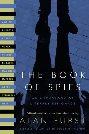 The Book of Spies by Anthony Burgess, John Steinbeck, John le Carré and Rebecca West