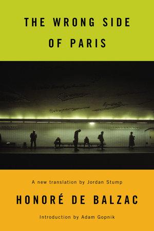 The Wrong Side of Paris by Honoré de Balzac