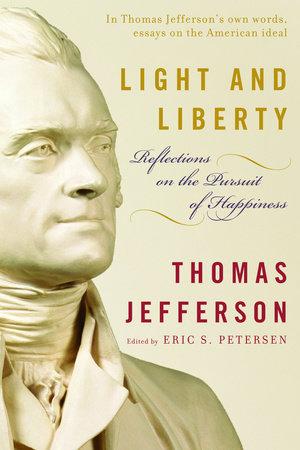 Light and Liberty by Thomas Jefferson
