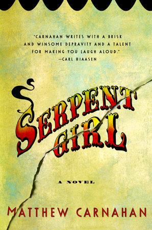 Serpent Girl by Matthew Carnahan