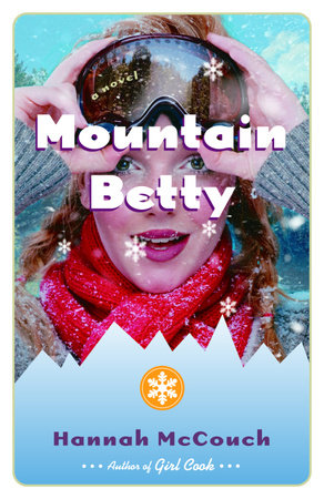 Mountain Betty by Hannah McCouch