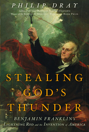 Stealing God's Thunder by Philip Dray