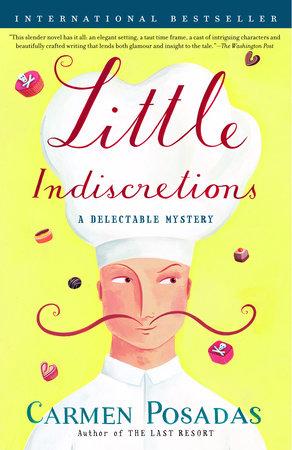 Little Indiscretions by Carmen Posadas