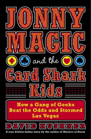 Jonny Magic and the Card Shark Kids by David Kushner