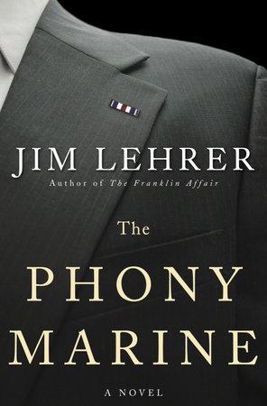 The Phony Marine by Jim Lehrer