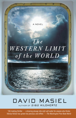 The Western Limit of the World by David Masiel