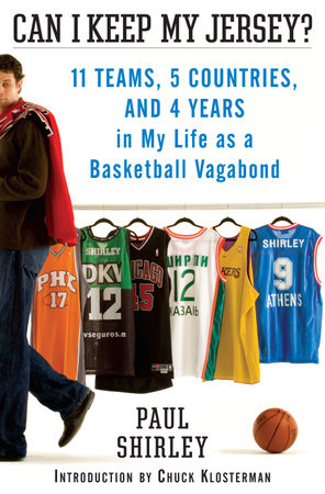 Can I Keep My Jersey? by Paul Shirley