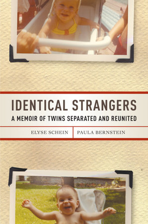 Identical Strangers by Elyse Schein and Paula Bernstein