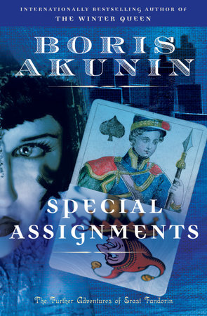 Special Assignments by Boris Akunin