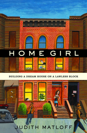 Home Girl by Judith Matloff
