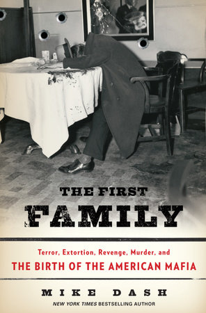 The First Family by Mike Dash