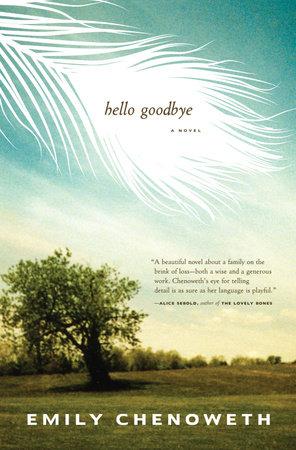 Hello Goodbye by Emily Chenoweth