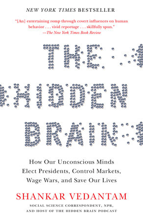 The Hidden Brain by Shankar Vedantam