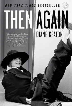 Then Again by Diane Keaton