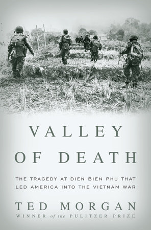 Valley of Death by Ted Morgan
