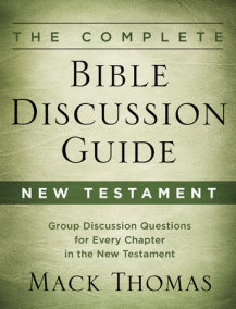 The Complete Bible Discussion Guide: New Testament