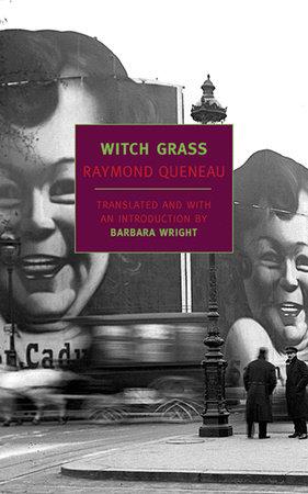 Witch Grass by Raymond Queneau
