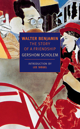 WALTER BENJAMIN by Gershom Scholem