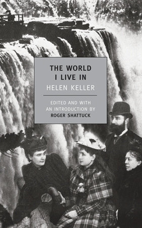 The World I Live In by Helen Keller