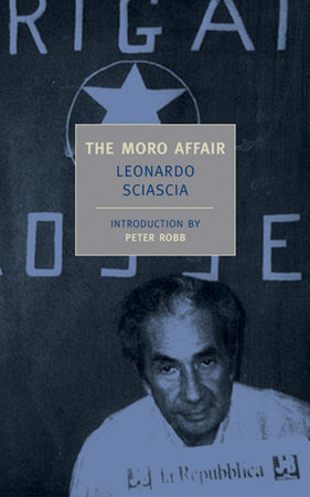The Moro Affair by Leonardo Sciascia