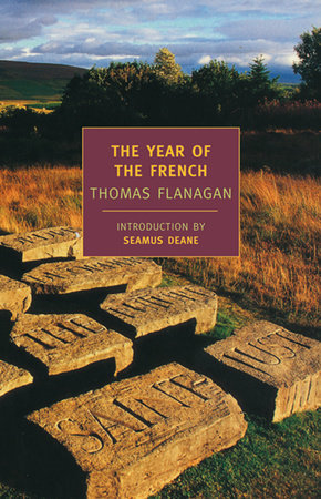 The Year of the French by Thomas Flanagan