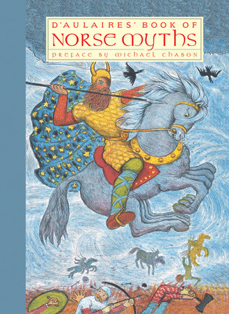 D'Aulaires' Book of Norse Myths by Ingri d'Aulaire and Edgar Parin d'Aulaire