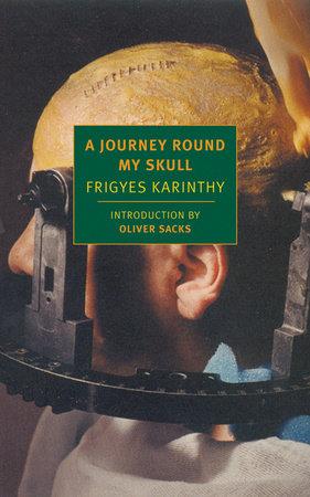 A Journey Round My Skull