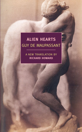 Alien Hearts by Guy de Maupassant