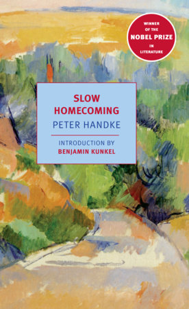 Slow Homecoming by Peter Handke