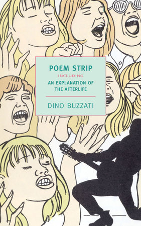 Poem Strip including an Explanation of the Afterlife by Dino Buzzati