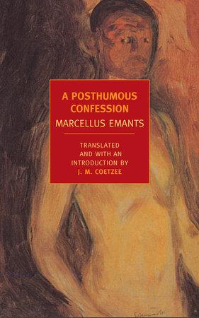 A Posthumous Confession by Marcellus Emants