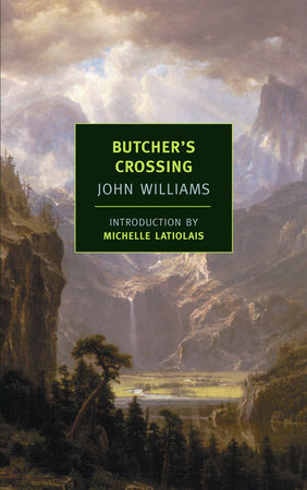 Butcher's Crossing by John Williams