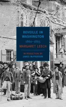 Reveille in Washington by Margaret Leech