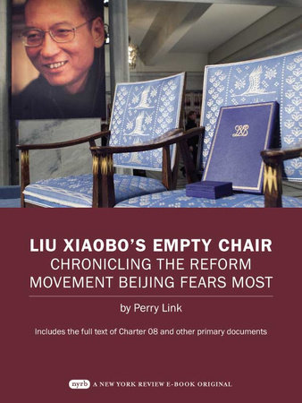 Liu Xiaobo's Empty Chair by Perry Link