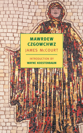 Mawrdew Czgowchwz by James McCourt