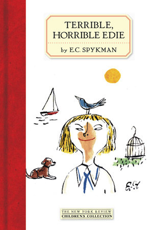 Terrible, Horrible Edie by E. C. Spykman