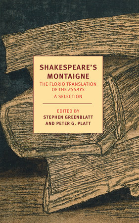 Shakespeare's Montaigne by Michel de Montaigne