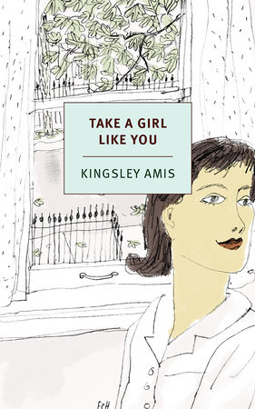 Take a Girl Like You by Kingsley Amis
