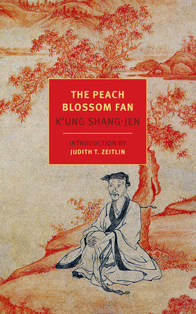 The Peach Blossom Fan by K'ung Shang-jen