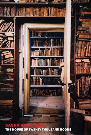The House of Twenty Thousand Books by Sasha Abramsky