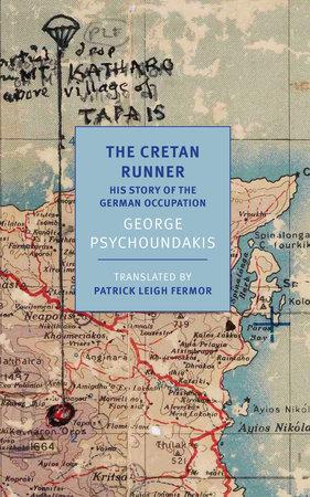 The Cretan Runner by George Psychoundakis