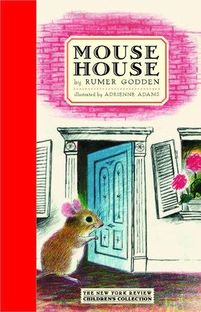 Mouse House by Rumer Godden