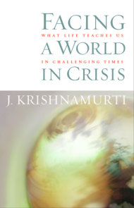 Facing a World in Crisis