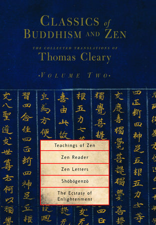 Classics of Buddhism and Zen, Volume 2 by Thomas Cleary